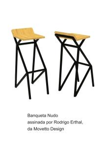 Banqueta Nudo assinada por Rodrigo Erthal da Movetto Design