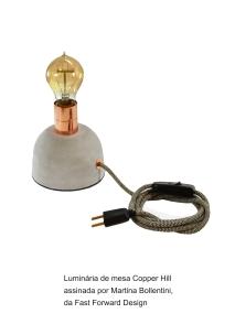 Luminária de mesa Copper Hill assinada por Martina Bollentini _
