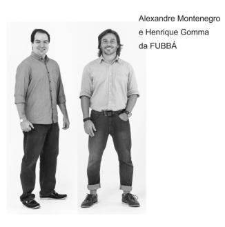 Alexandre Montenegro e Henrique Gomma da FUBBÁ