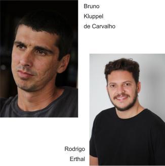 Bruno Kluppel de Carvalho e Rodrigo Erthal