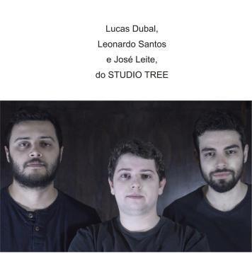 Lucas Dubal, Leonardo Santos e José Leite do STUDIO TREE